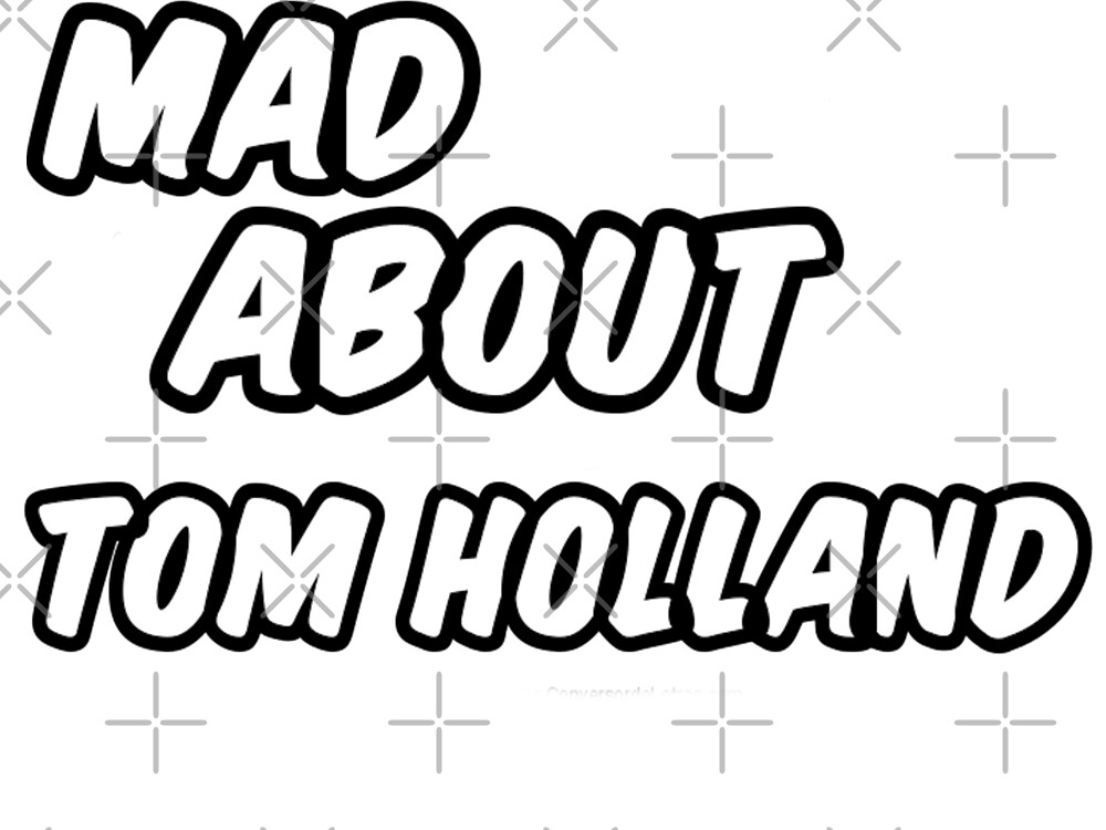 Mad about tom holland by idebnams