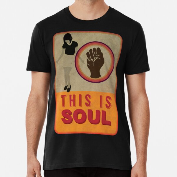 This is Soul Premium T-Shirt