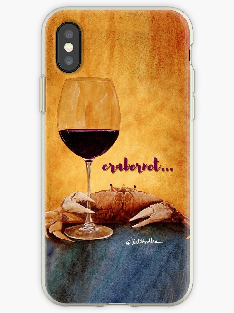 Will Bullas / phone cover / crabernet / humor / animals / wine by Will Bullas
