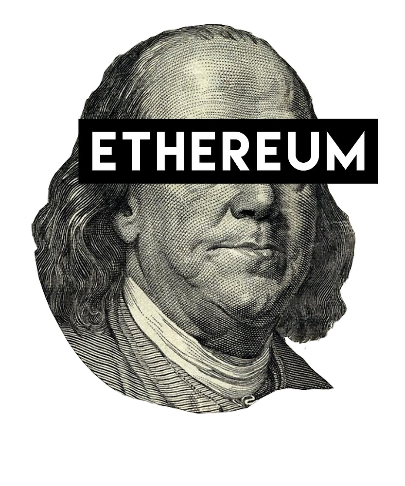 Ethereum ETH Benjamin Franklin T Shirt & Sticker by langston1014