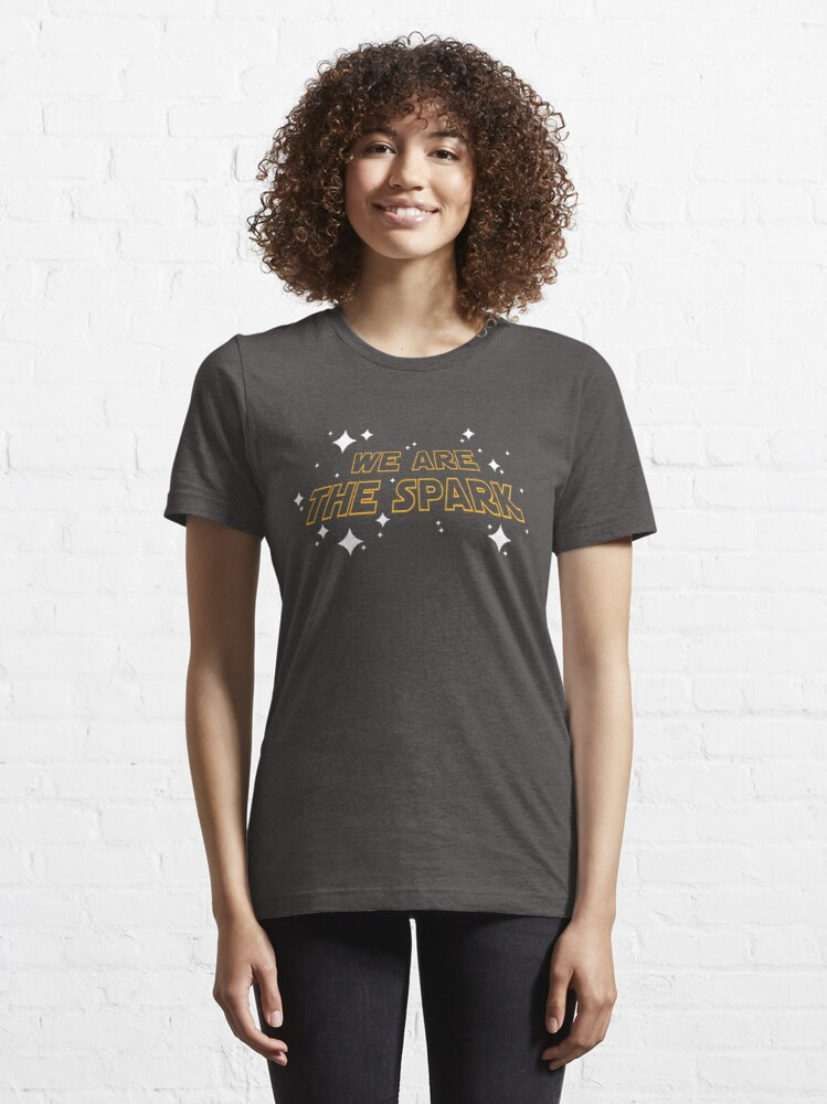 Alternate view of We Are The Spark Essential T-Shirt