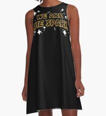 We Are The Spark A-Line Dress