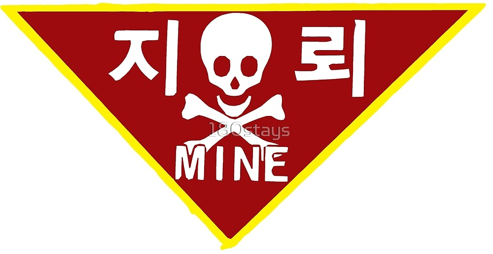 South Korean DMZ Danger: Mines Sign by 180stays