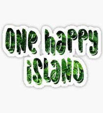 One Happy Island  Sticker