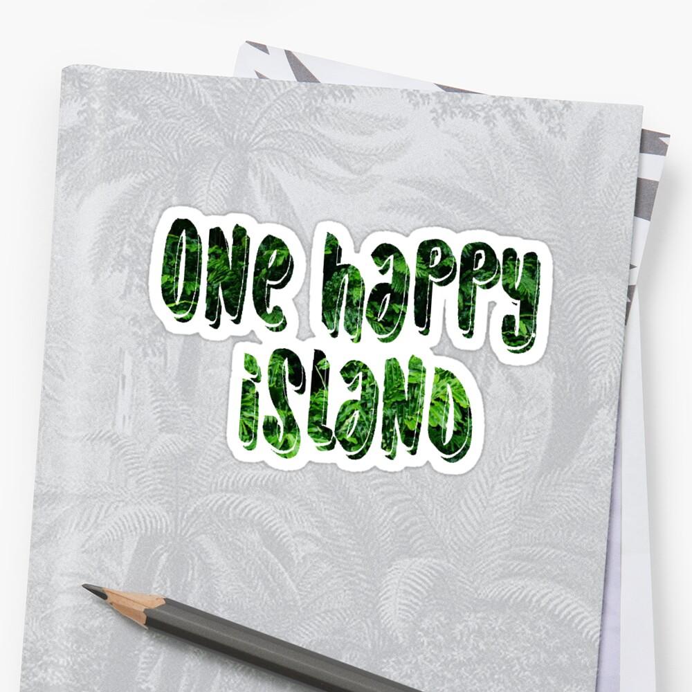 One Happy Island  Sticker