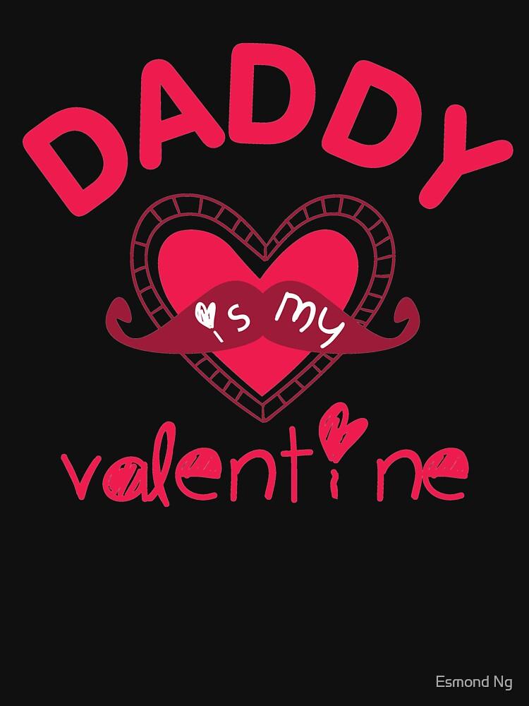 Daddy is my Valentine Cute Valentine Day for Kids by Poxiel