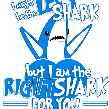 The Right Shark by SRRgraphics