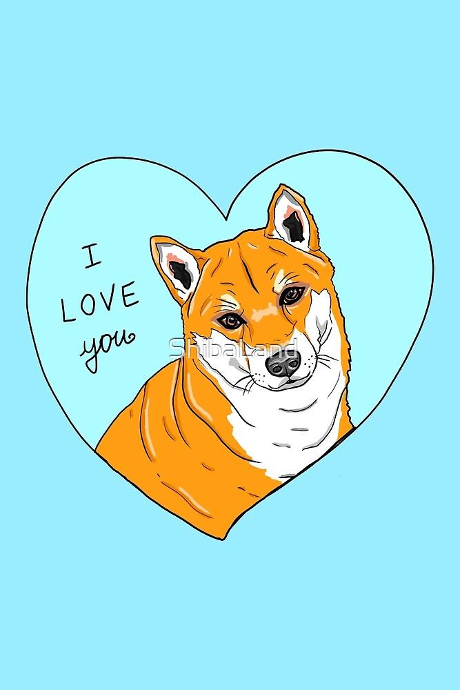 I Love You by ShibaLand