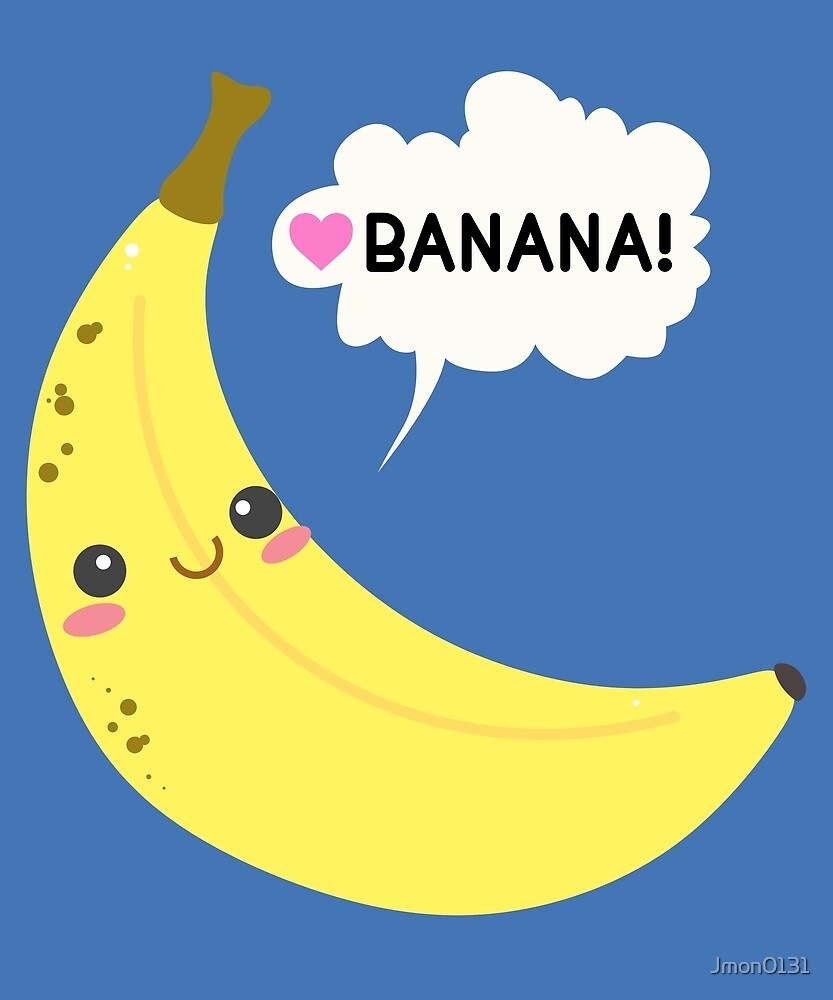 Banana! by Jmon0131