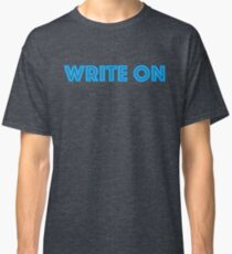 write on Classic T-Shirt