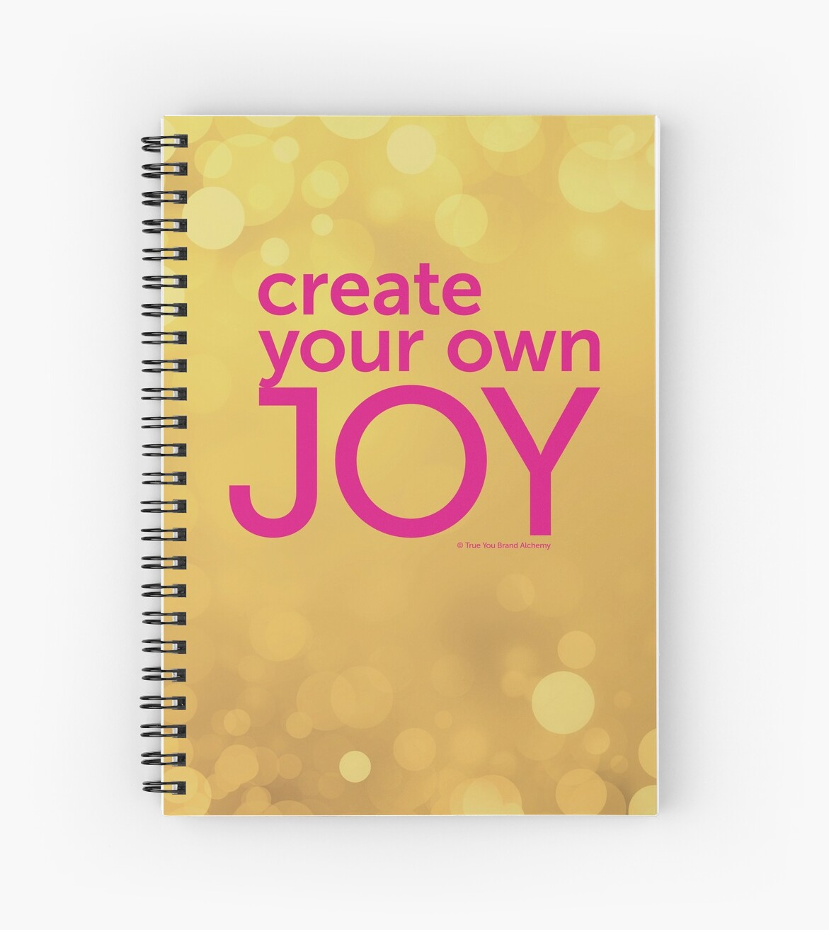 Golden Create Your Own Joy by ElaineCallahan