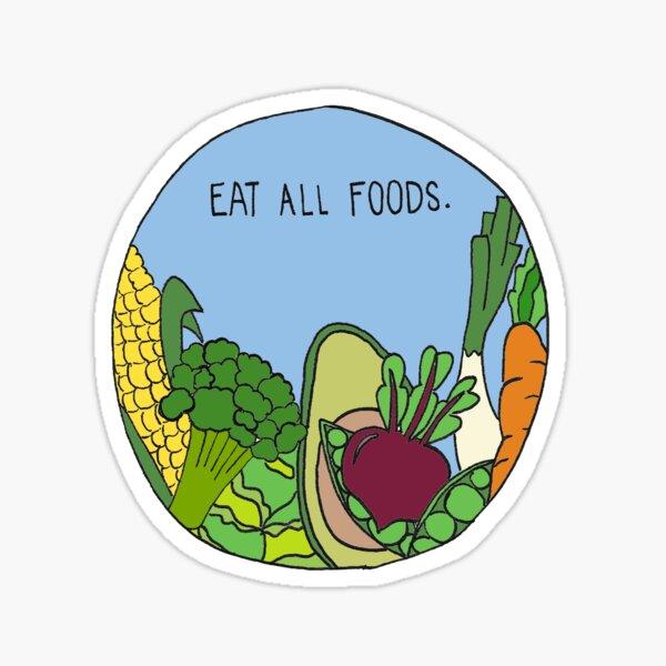 Coma todos los alimentos. Pegatina