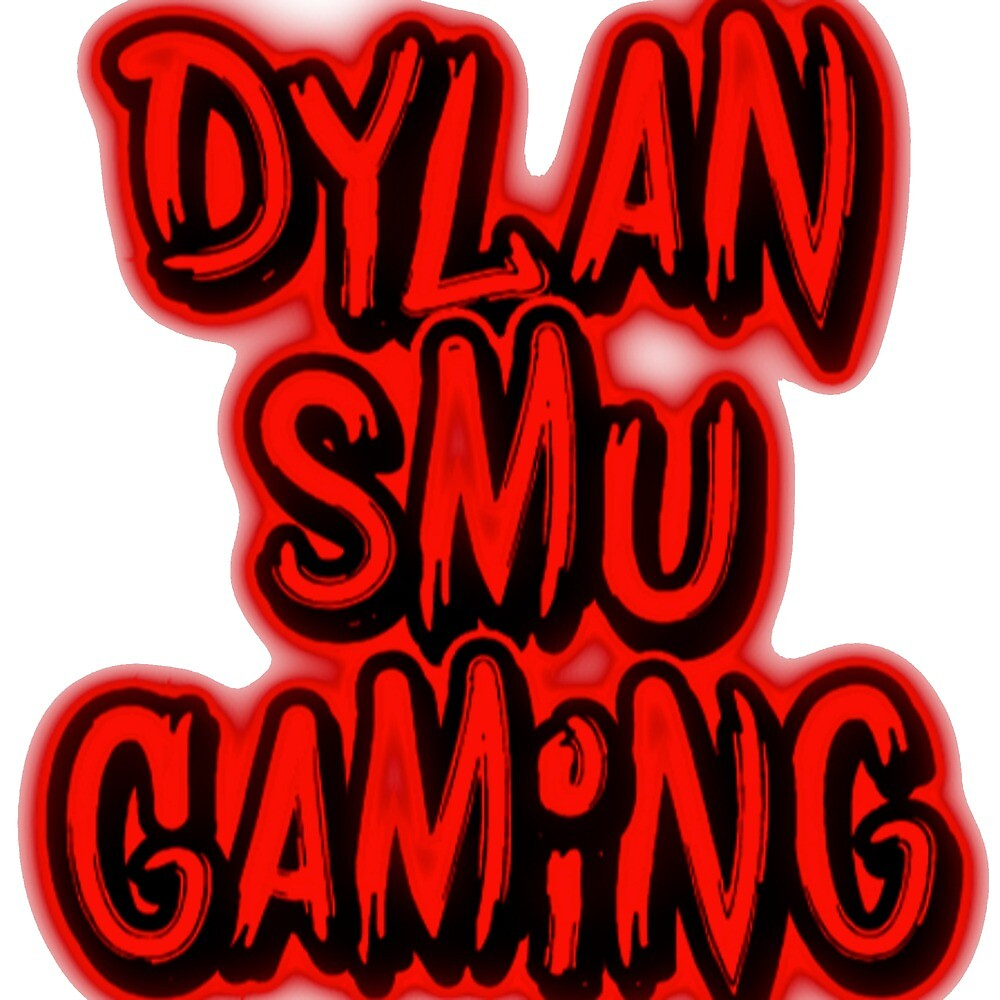 the dylan smu gaming line text only  by dylansmugaming