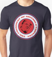 The President of $hithole Country (Red/Blue/White) Unisex T-Shirt