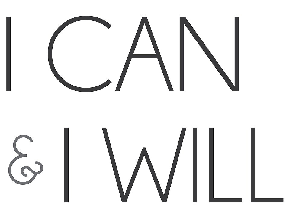 I can and I will by brookesamole