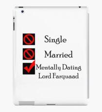 Mentally Dating Lord Farquaad iPad Case/Skin