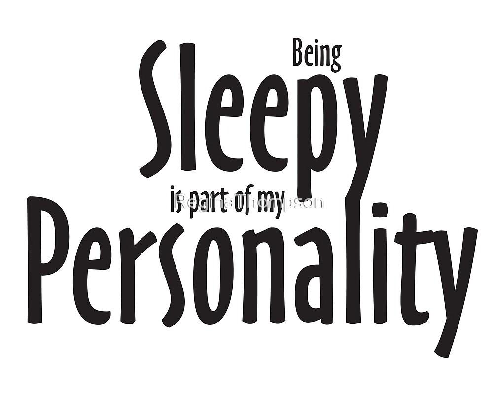 Sleepy Personality by ReginaThompson