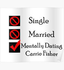 Mentally Dating Carrie Fisher Poster
