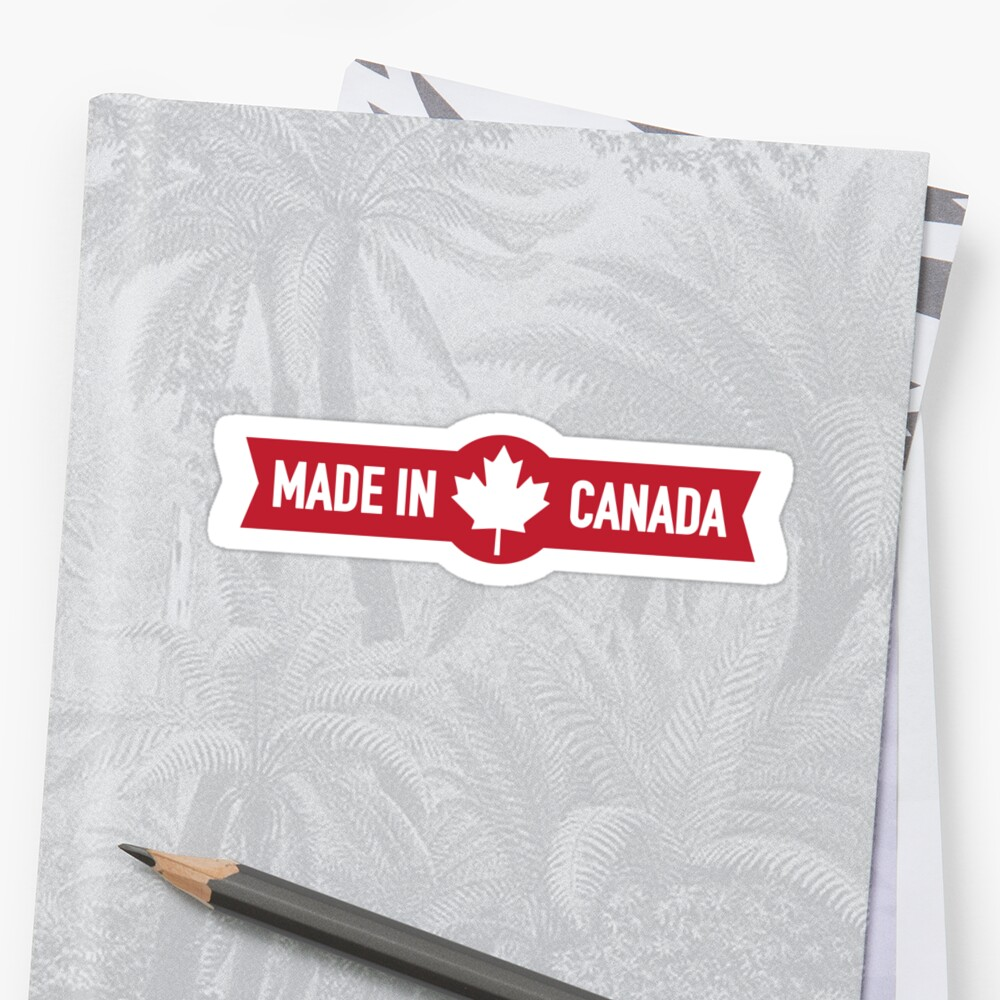 Quot Made In Canada Quot Sticker By Goldengallery Redbubble