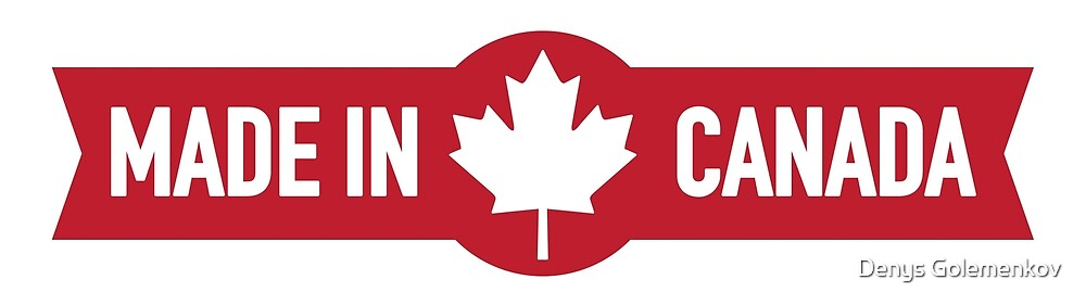 Made in Canada by Denys Golemenkov