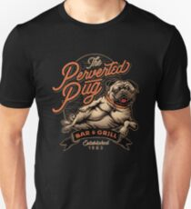 The Perverted Pug Bar & Grill Unisex T-Shirt