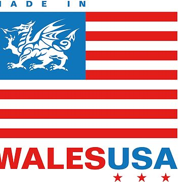 Made in WalesUSA flag by jamesgoodchap14
