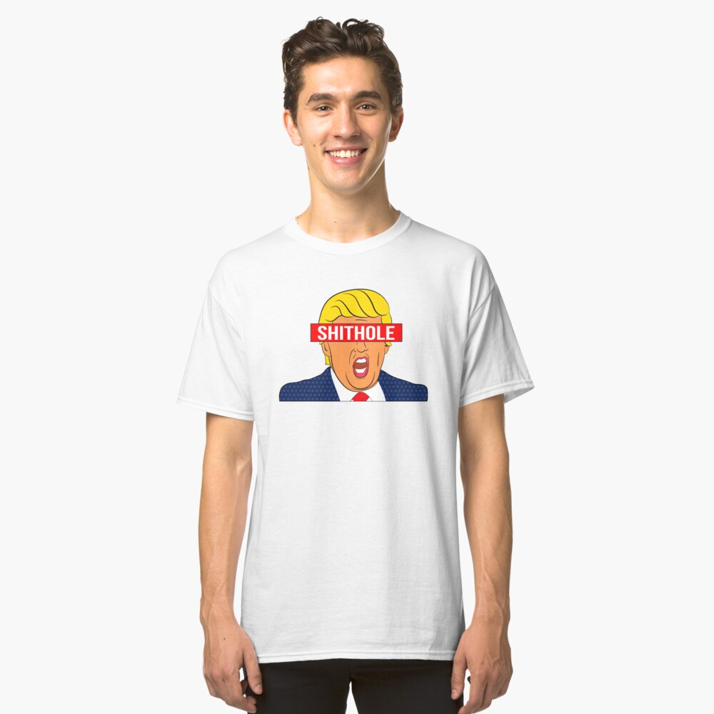 Anti-Trump Shirt: The Actual Shithole Classic T-Shirt Front