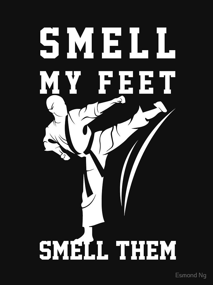Smell My Feet Funny Karate  by Poxiel