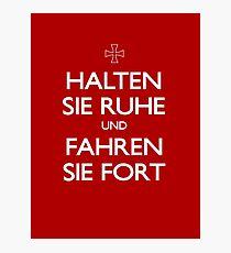 KEEP CALM IN GERMAN Photographic Print