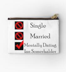 Mentally Dating Ian Somerhalder Studio Pouch