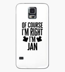 I'm Right I'm Jan Sticker & T-Shirt - Gift For Jan Case/Skin for Samsung Galaxy