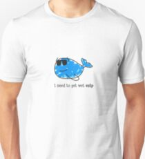 I NEED TO GET WET ESIP PARODY Unisex T-Shirt