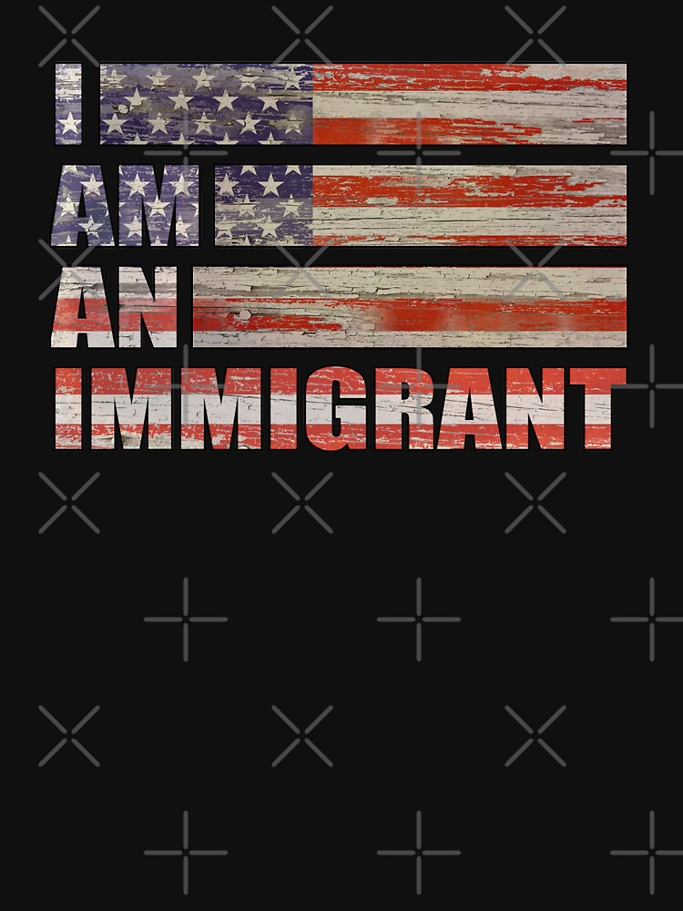 I Am An Immigrant Shirt: Vintage Distressed American flag T-Shirt by IntrepiShirts