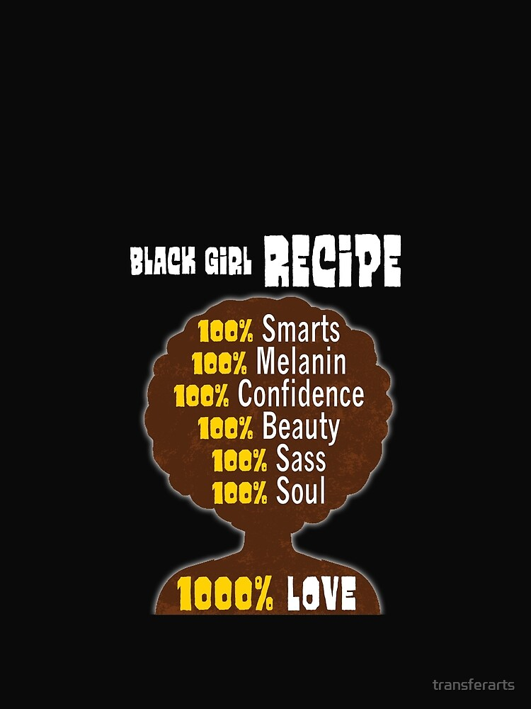 Black Girl Recipe Pride T-shirt for Women and Girls by transferarts