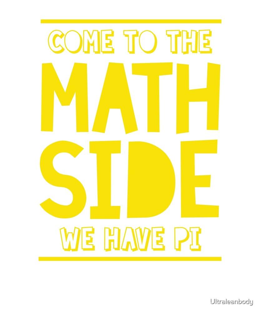 Math Side of Pi π  by Ultraleanbody