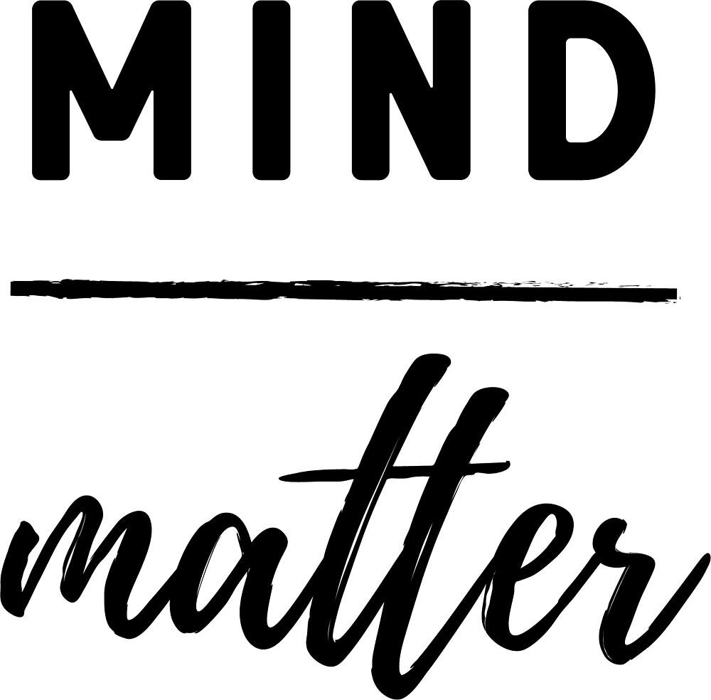 Mind Over Matter Workout Shirt by fondco