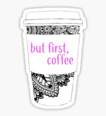 But First Coffee Sharpie Doodle Cup Sticker