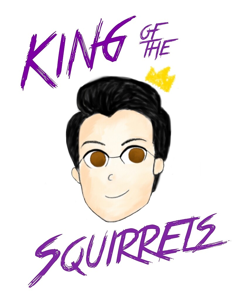 Markiplier, King Of The Squirrels by Emily G
