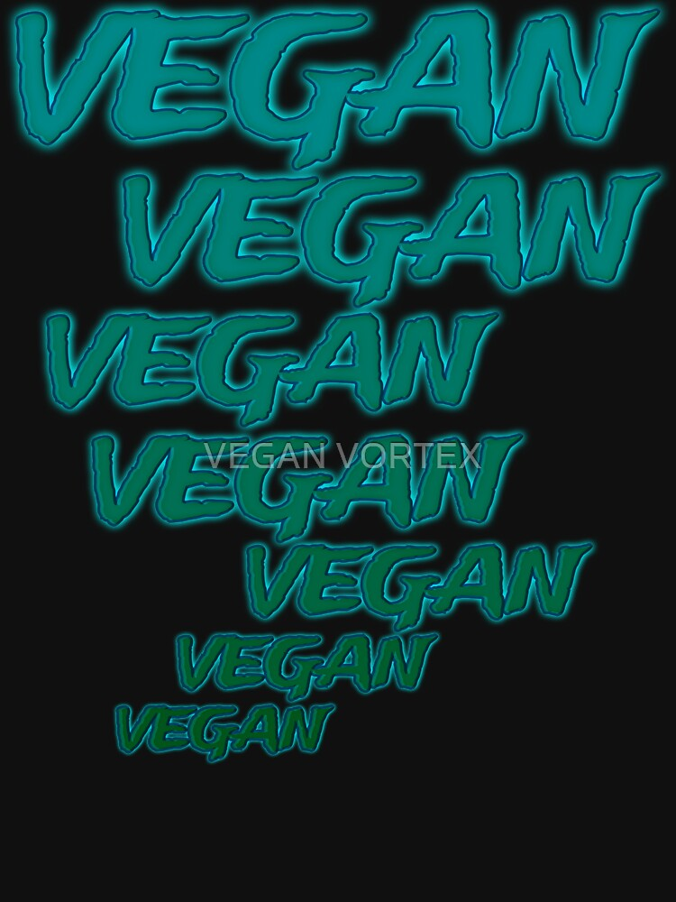 VEGAN VEGAN VEGAN VEGAN by vegan-vortex