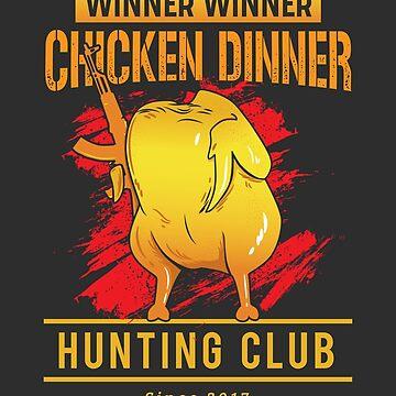 Winner Winner Chicken Dinner T-Shirt by Finest29