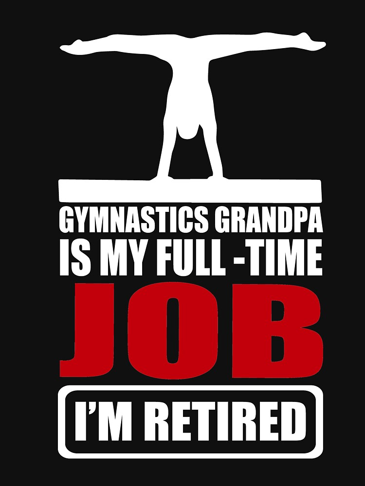 Great Shirt For Gymnastics Grandpa. Gift From Grandkids. by NguyenNamNam