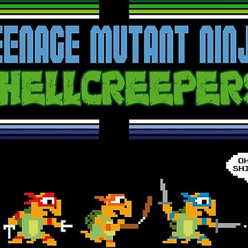 Teenage Mutant Ninja Shellcreepers - Arcade Jokes by NuBus