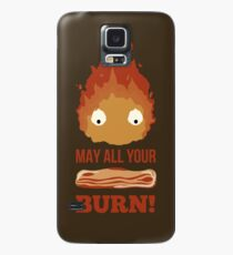 May all your BACON BURN !! Case/Skin for Samsung Galaxy