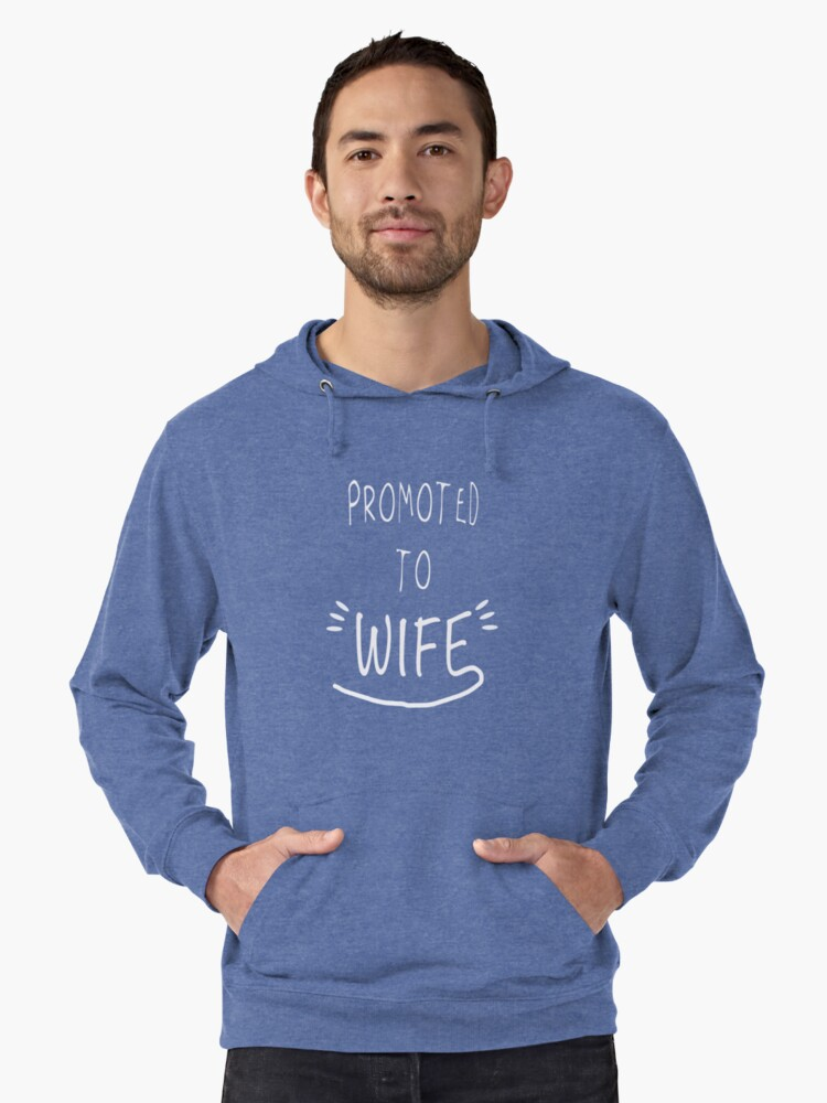 Promoted to Wife Lightweight Hoodie Front