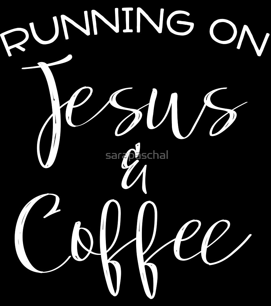 Jesus and Coffee by sarapaschal