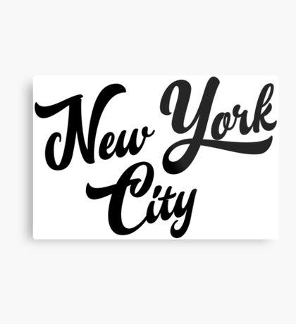 New York City Handwritting Metal Print