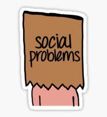 Social Problems Sticker