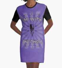 I'm With The Choir Graphic T-Shirt Dress