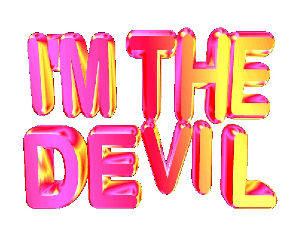 im the devil by houndbabey