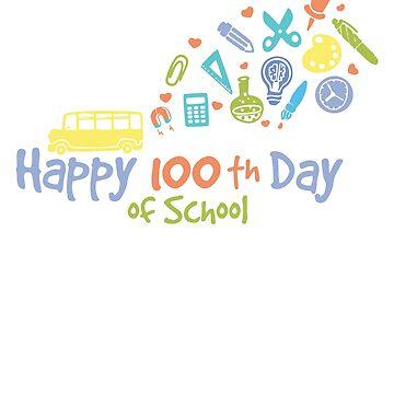 Happy 100th day of school by mydachshund
